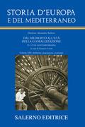 Storia d'Europa e del Mediterraneo. Vol.