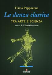 La danza classica tra arte e scienza