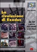 rivoluzione di Exodus. Idee, fatti e per