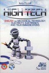 High tech. English for mechanical technology, electricity, electronics and telecommunications. Ediz. italiana e inglese. Con CD Audio