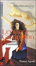Leonora Carrington. Il surrealismo al fe