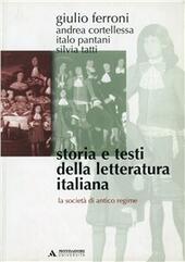 Storia e testi della letteratura italiana. Vol. 5: La società di antico regime (1559-1690).