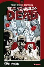Giorni perduti. The walking dead. Vol. 1