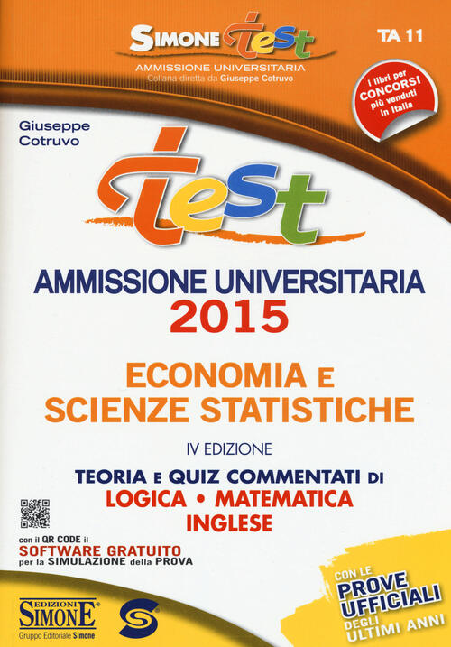 Test ammissione universitaria 2015 economia e scienze for Test scienze politiche