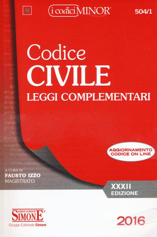 Codice civile leggi complementari ediz minor con for Leggi libri online