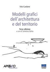 Modelli grafici dell'architettura e del territorio