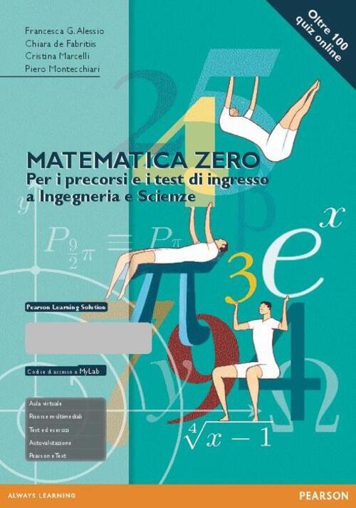Matematica zero per i precorsi e i test di ingresso a for Test ingresso ingegneria