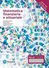Matematica finanziaria e attuariale. Ediz. mylab. Con Contenuto digitale per accesso on line
