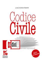 Codice civile 2017 non commentato. Il nuovo codice civile aggiornato