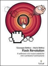 Flash revolution. Il software e le nuove estetiche che cambiano l'animazione