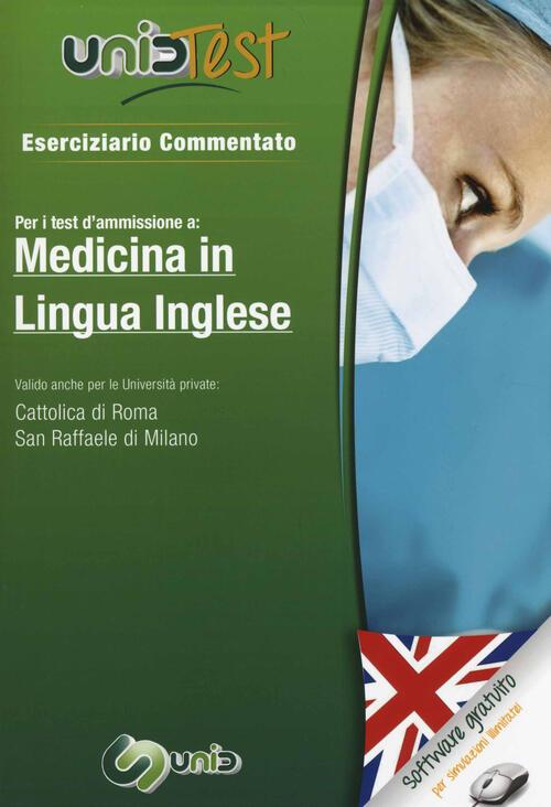 Unidtest 1 eserciziario commentato per medicina in lingua for Test di medicina simulazione