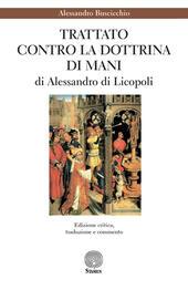 «Trattato contro la dottrina di Mani» di Alessandro di Licopoli