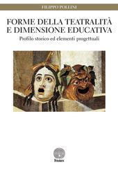 Forme della teatralità e dimensione educativa. Profilo storico ed elementi progettuali