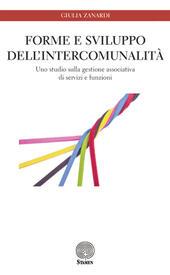 Forme e sviluppo dell'intercomunalità. Uno studio sulla gestione associativa di servizi e funzioni