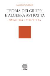 Teoria dei gruppi e algebra astratta