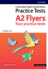 Cambridge english qualifications young learners. Practice Tests A2: Flyers. Pack. Con espansione online