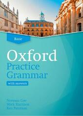 Oxford practice grammar. Basic. Student book with key. Con espansione online