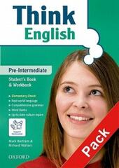 Think English. Pre-intermediate. Entry book-Student's book-Workbook-My digital book. Con espansione online. Con CD-ROM