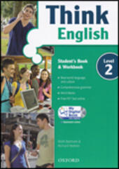 Think English. Student's book-Workbook-Culture book-My digital book. Con CD-ROM. Con espansione online. Vol. 2