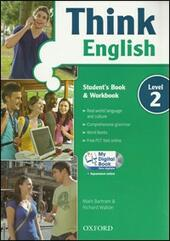 Think English. Student's book-Workbook-My digital book. Con espansione online. Con CD-ROM. Vol. 2