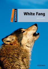 White fang. Dominoes. Livello 2. Con audio pack