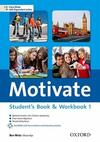 Motivate. Student's book-Workbook. Con espansione online. Con Multi-ROM. Vol. 1
