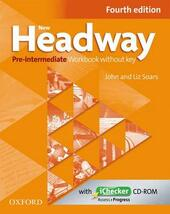 New Headway. Pre-intermediate. Workbook. Without key. Con espansione online. Con CD-ROM