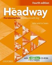 New Headway. Pre-intermediate. Workbook. With key. Con espansione online. Con CD-ROM