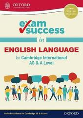 Exam success in English language for Cambridge international AS & A level. Con espansione online