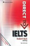 Direct to IELTS. Student's book. Con chiavetta USB. Con espansione online