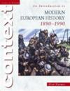 An introduction to modern european history, 1890-1990.