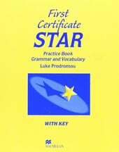 First certificate star. Workbook. With key.