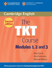 The TKT Course Modules 1,2, 3. Teaching Knowledge Test. Student's book