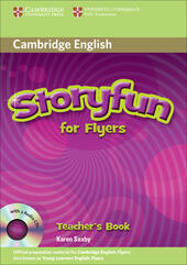Storyfun. Flyers. Teacher's book. Con CD-ROM