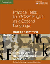 Practice tests for IGCSE. English as a second language: reading and writing.