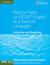 Practice Tests for IGCSE English as a Second Language. Book 2 with Key