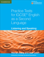 Practice Tests for IGCSE English as a Second Language. Book 2