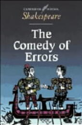 CAMBRIDGE SCHOOL SHAKESPEARE: THE COMEDY OF ERRORS