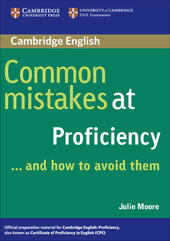 Common mistakes at proficiency... and how to avoid them.