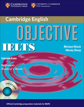 Objective IELTS. Intermediate. Self study student's book. Con CD-ROM. Con espansione online