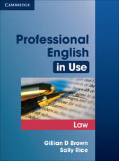 Professional English in Use Law. Edition with answers  - Gillian D. Brown, Rice Sally Libro - Libraccio.it