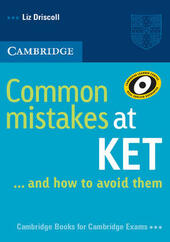 Common mistakes at KET... and how to avoid them.