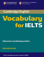 Cambridge Vocabulary for IELTS. Book without answers