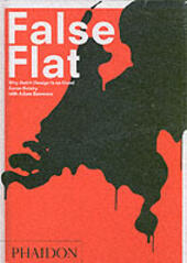 False Flat. Why Dutch design is so good