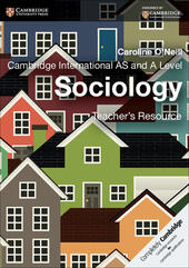Cambridge International AS and A Level Sociology. Teacher's Resource. CD-ROM