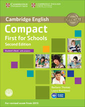 Compact first for schools. Student's book. With answer. Con CD-ROM. Con espansione online