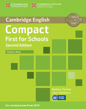Compact First for Schools. Teacher's Book