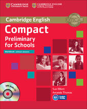 Compact preliminary for schools. Workbook. Without answers. Con CD Audio. Con espansione online