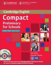 Compact preliminary for schools. Student's book-Workbook. Without answers. Con CD Audio. Con CD-ROM. Con espansione online