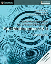 Cambridge International AS & A Level Mathematics. Pure Mathematics. Coursebook. Vol. 2-3